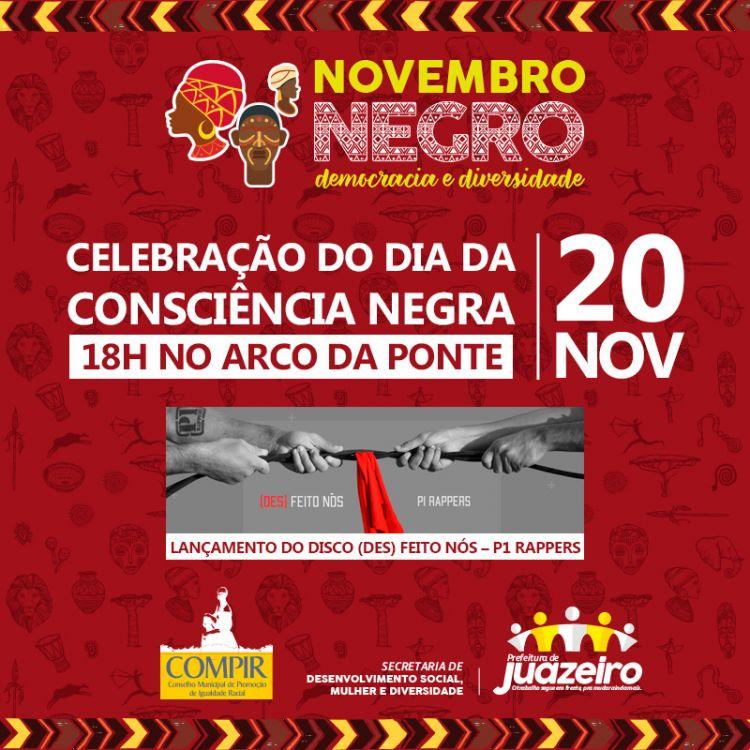 O Dia da Consciência Negra, celebrado nesta terça-feira (20), será marcado  em Juazeiro por um show musical com a banda P1 Rappers e convidados. aebe9d0f29