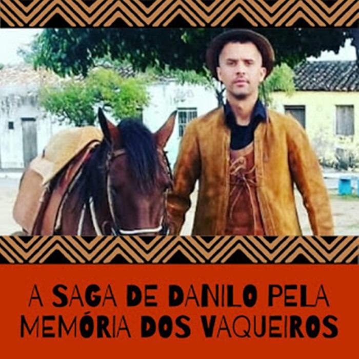 A saga de Danilo Rodrigues pela memória dos Vaqueiros