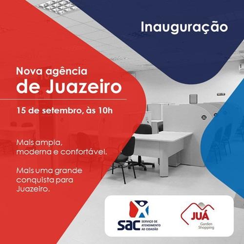 3fd765c3a8c87 A inauguração da nova agência do SAC – Serviço de Atendimento ao Cidadão em  Juazeiro já tem data marcada. Será dia 15 de setembro